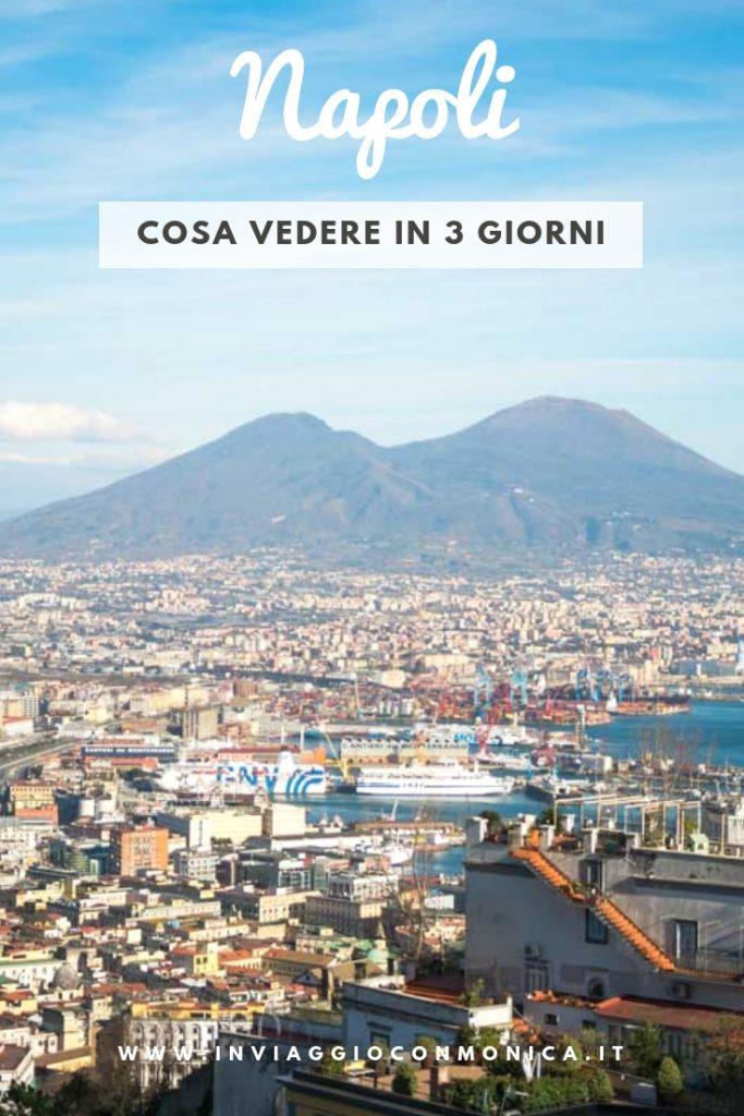 Napoli: cosa vedere in 3 giorni