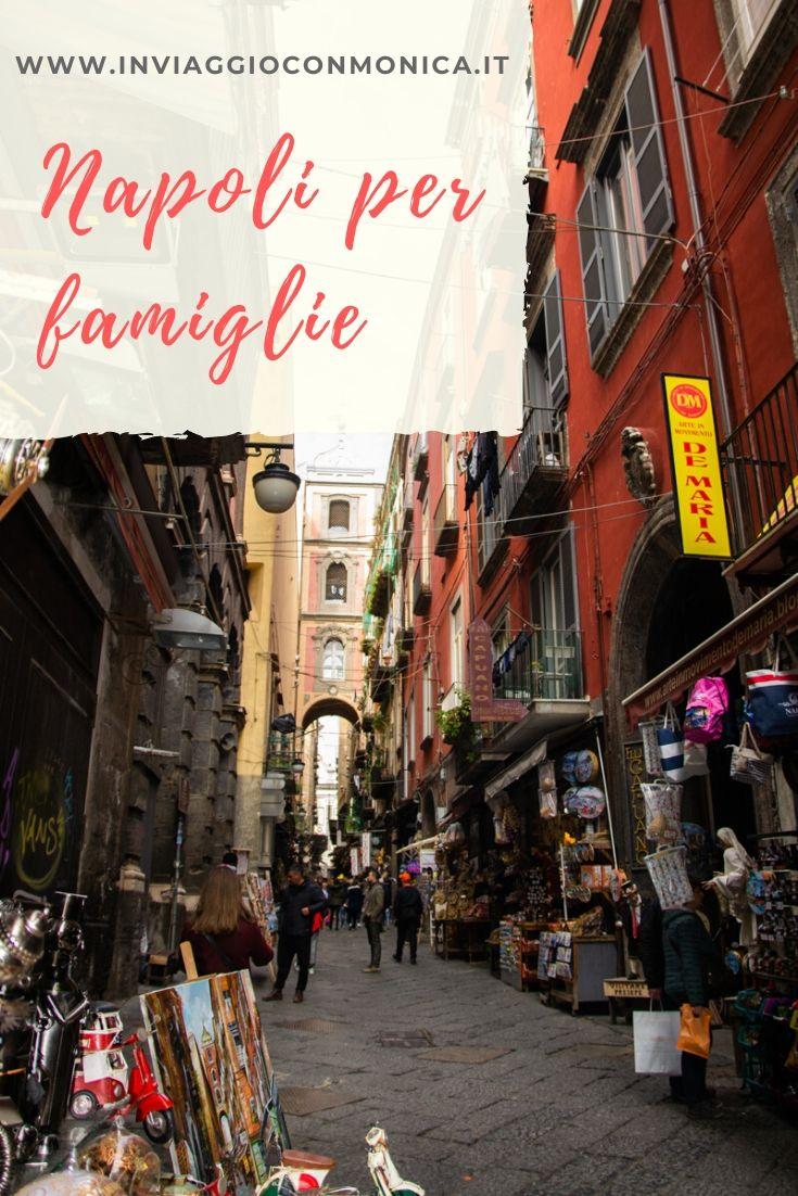 Pin Napoli per famiglie