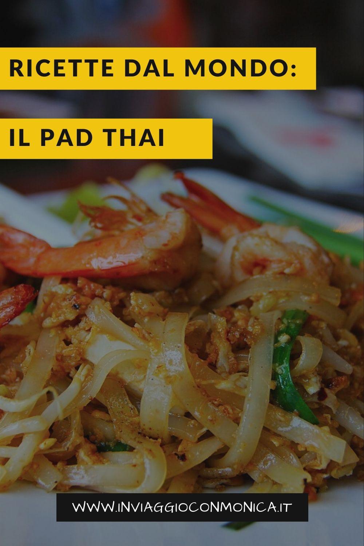 Ricette dal mondo: il pad Thai