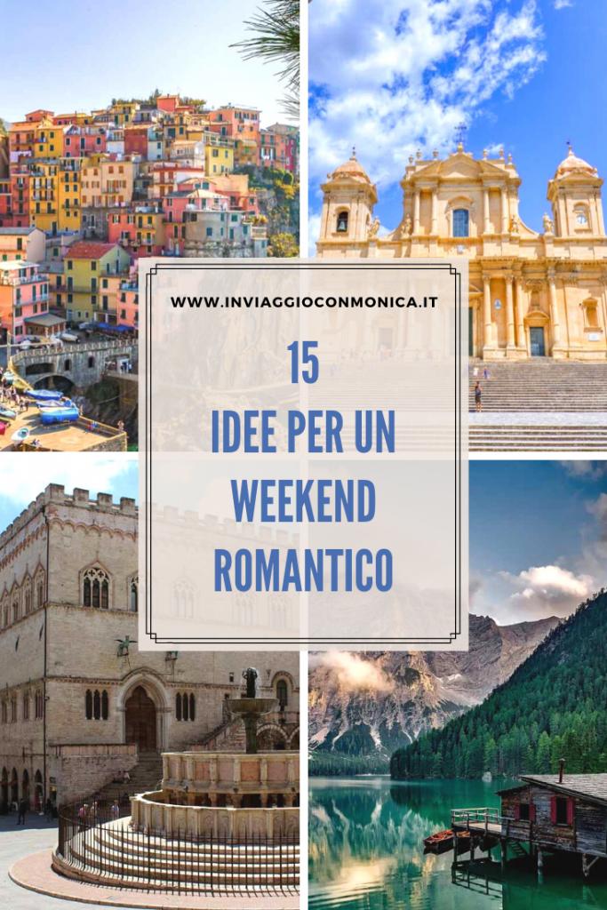 Idee per un weekend romantico