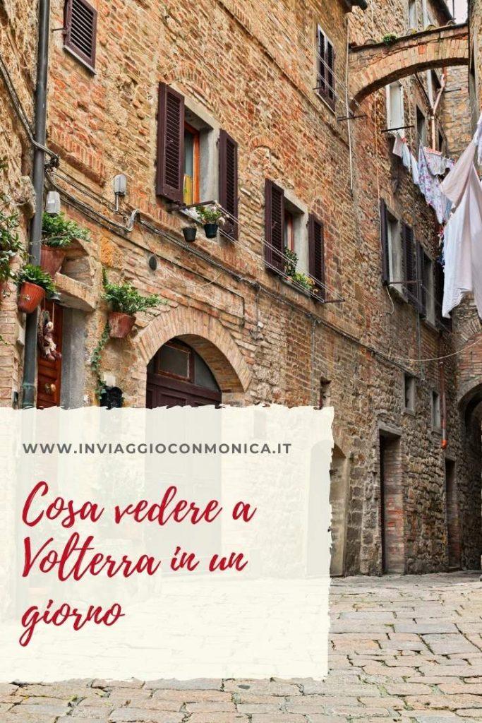 Cosa vedere a Volterra in un giorno